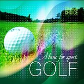 Classical Choice: Music for Sport - Golf by Various Artists