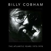 The Atlantic Years 1973-1978 von Billy Cobham