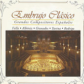 Embrujo Clásico, Grandes Compositores Españoles de Various Artists