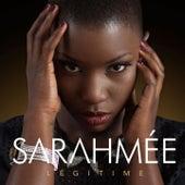 Légitime by Sarahmée