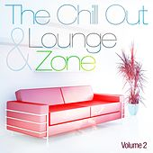 The Chill Out and Lounge Zone, Vol. 2 (For Adults Only) by Various Artists