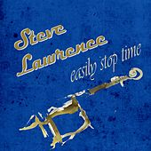 Easily Stop Time by Steve Lawrence