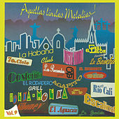Aquellas Lindas Melodias, Vol. 9 by Various Artists