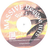 Massive Reggae Hits, Vol. 1 by Various Artists