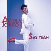 Say Yeah - single by Angela Johnson