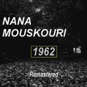 1962 (Remastered) von Nana Mouskouri