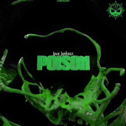 Poison de Love Junkeez