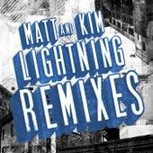 Lightning Remixes by Matt and Kim