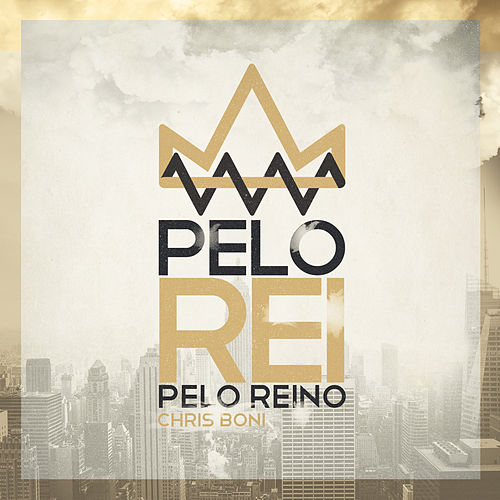 Pelo Rei, pelo Reino de Various Artists