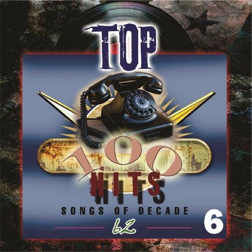 Top 100 Hits - 1962, Vol. 6 de Various Artists