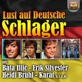 Lust auf Deutsche Schlager von Various Artists
