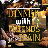 Dinner With Friends From Spain de Various Artists