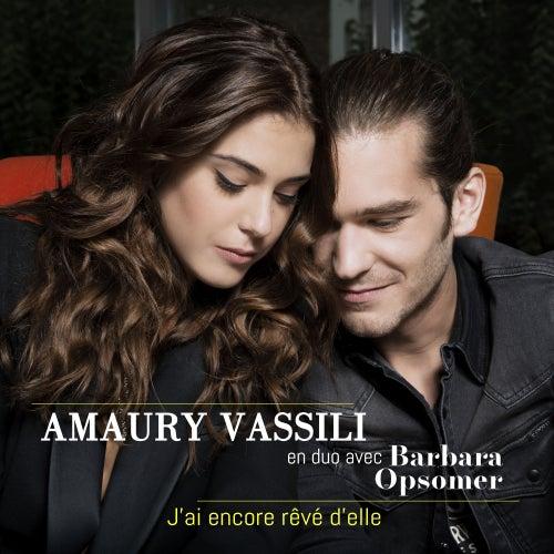 J'ai encore rêvé d'elle de Amaury Vassili