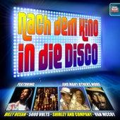 Nach dem Kino in die Disco by Various Artists