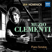 Muzio Clementi: Piano Sonatas by Ian Hominick