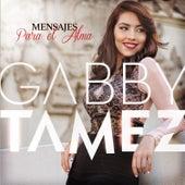 Mensajes para el Alma von Gabby Tamez