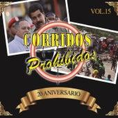 Corridos Prohibidos, Vol. 15 by Various Artists