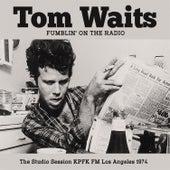 Fumblin' on the Radio (Live) de Tom Waits