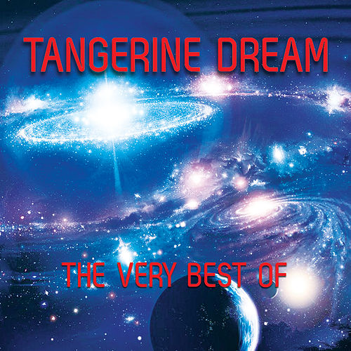 The Very Best by Tangerine Dream