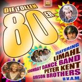 Die tollen 80er by Various Artists