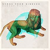 Sunday Music by Hymns from Nineveh