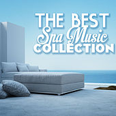 The Best Relaxing Spa Music Collection - Nature Sounds, Sound of Water & Sea Waves by Various Artists