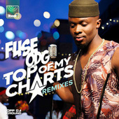 Top Of My Charts (Remixes) von Fuse ODG