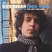 The Best of The Cutting Edge 1965-1966: The Bootleg Series, Vol. 12 by Bob Dylan