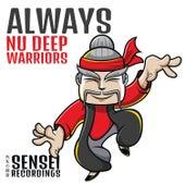 Always by Nu Deep Warriors