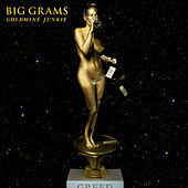 Goldmine Junkie by Big Grams