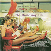 The Broadway Bit (Remastered) de Marty Paich