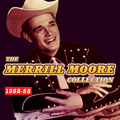 The Merrill Moore Collection 1952-58 von Merrill Moore