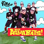 The Fury of the Aquabats! von The Aquabats