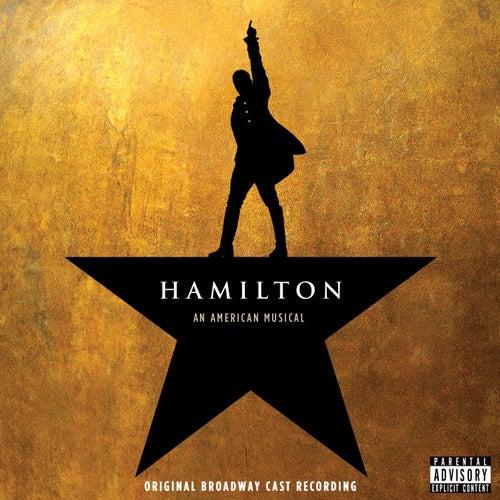 Hamilton (Original Broadway Cast Recording) by Various Artists