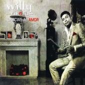 Gracias al amor de Willy Rivera