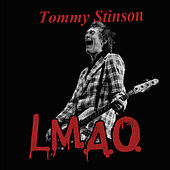 L.M.A.O. by Tommy Stinson