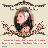 La Reina del Pacifico by Chayito Valdez