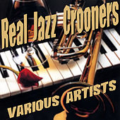Real Jazz Crooners by Various Artists