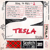 Real to Reel 2 by Tesla