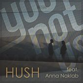 Hush (Bebetta Remix) de Younotus
