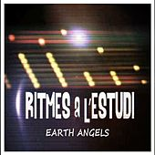 Ritmes a l'Estudi: Earth Angels de The Earth Angels
