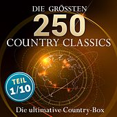 Die ultimative Country Box - Die größten Country Hits aller Zeiten (Teil 1 / 10: Best of Country) by Various Artists