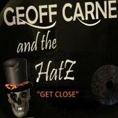 Get Close by Geoff Carne