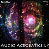 Audio Acrobatics LP - EP de Various Artists