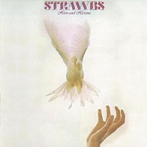 Hero And Heroine by The Strawbs