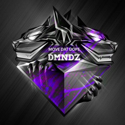 Move Dat Dope by Dmndz