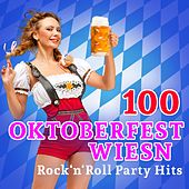 100 Oktoberfest Wiesn Rock'n'Roll Party Hits (2015 Edition) de Various Artists