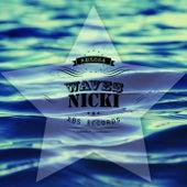 Waves by Nicki
