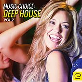 Music Choice: Deep House, Vol. 2 - EP by Various Artists