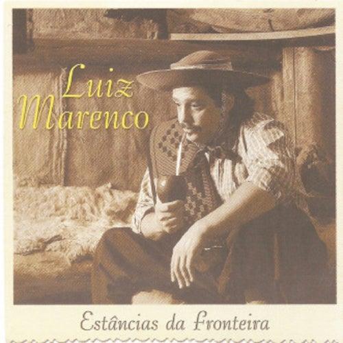 Estâncias da Fronteira by Luiz Marenco